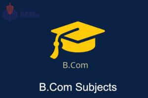 B.Com Subjects