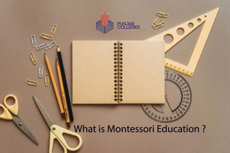 What is Montessori Education?