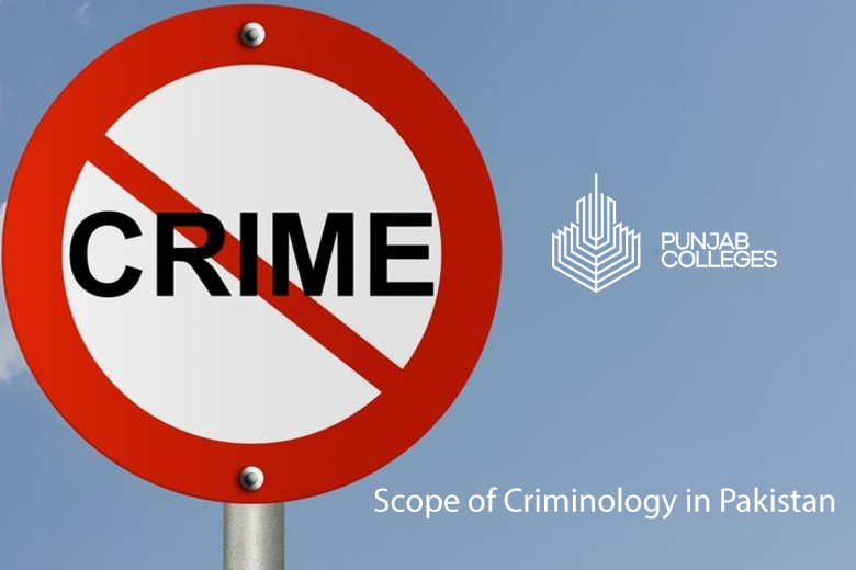 Scope of Criminology in Pakistan