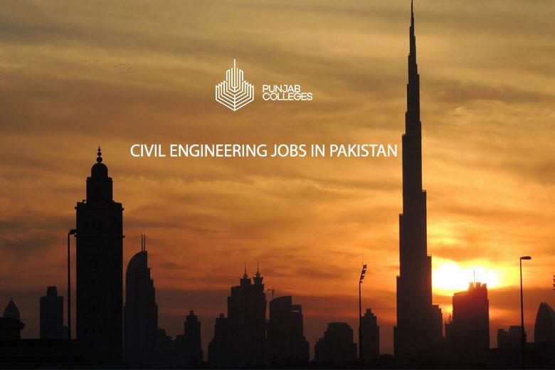 Civil Engineering Jobs in Pakistan