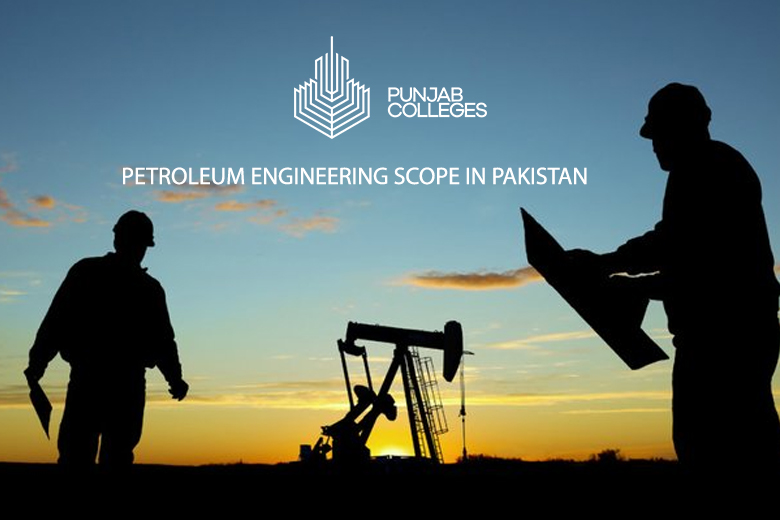 Petroleum Engineering Scope in Pakistan